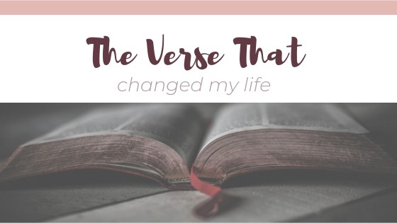 The Verse That Changed My Life / asipoftruth.com