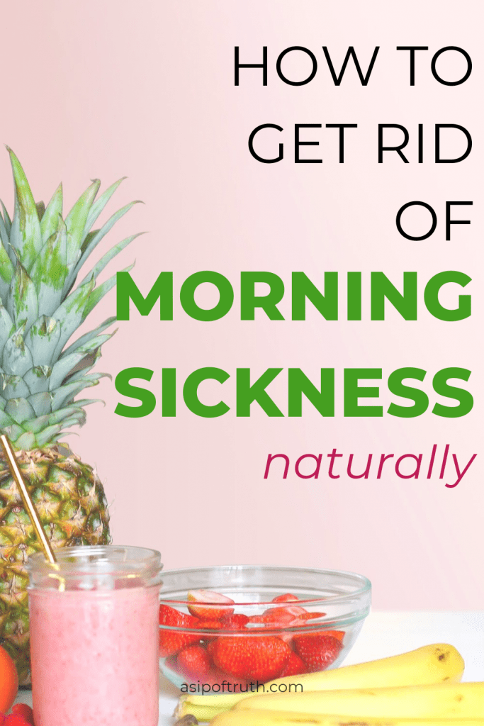 How To Get Rid of Morning Sickness Naturally - Morning Sickness Remedies for the First Trimester - Foods for Morning Sickness