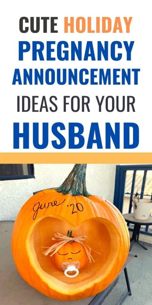 Cute holiday pregnancy announcement to husband ideas - pumpkin pregnancy reveal idea. #pregnancyannouncement #pregnancy
